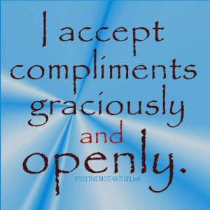 Accepting Compliments is a Gift